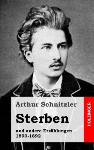 9781482713244: Sterben: und andere Erzählungen 1890-1892 (German Edition)