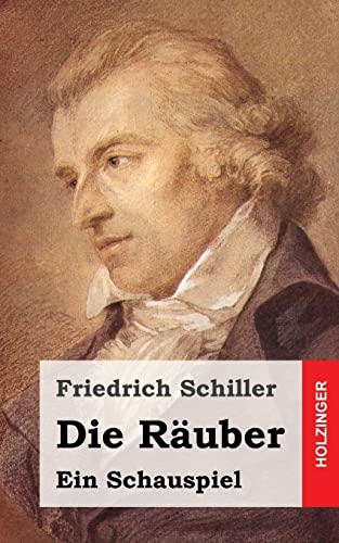 9781482713701: Die Räuber: Ein Schauspiel (German Edition)
