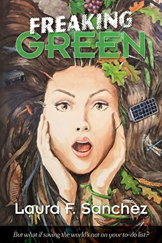 9781482714005: Freaking Green