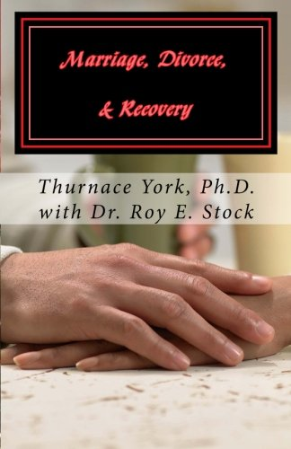 9781482714661: Marriage, Divorce, Recovery: What the Church Never Told You about Divorce (Discovery of Recovery)