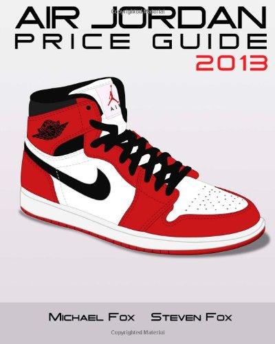 9781482714920: Air Jordan Price Guide 2013