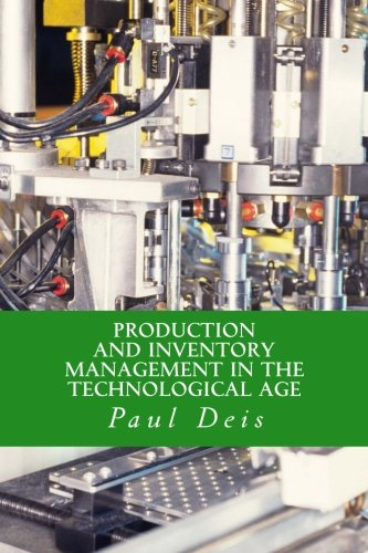 9781482717143: Production and Inventory Management in the Technological Age
