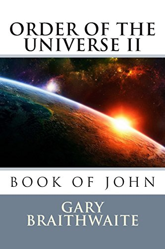 9781482717891: Book of John, Order of the Universe II (THE DIVINE PLAN, Order of the Universe) (Volume 2)