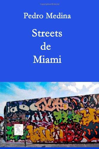 9781482718102: Streets de Miami (Spanish Edition)