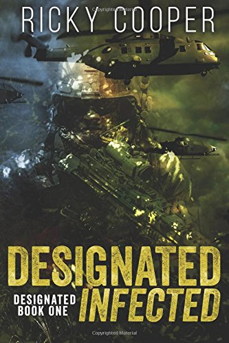 9781482718614: Designated Infected (Volume 1)