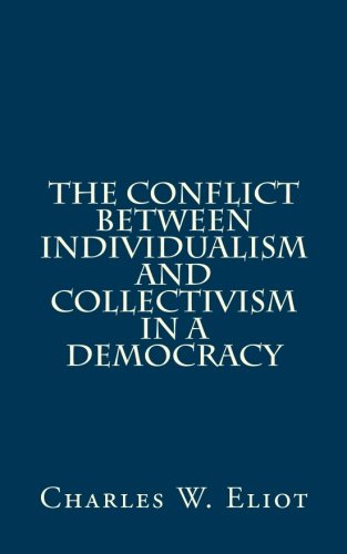 9781482719383: The Conflict Between Individualism And Collectivism In A Democracy