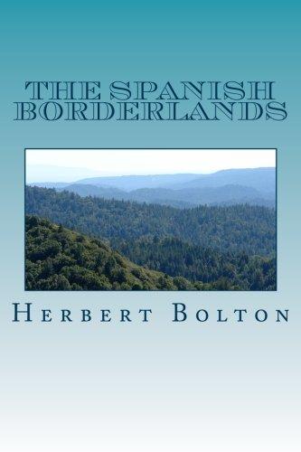 9781482719864: The Spanish Borderlands