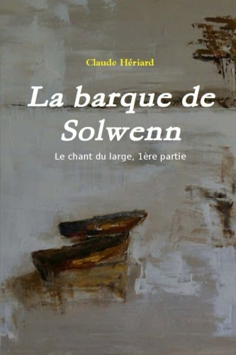 9781482721010: La barque de Solwenn (French Edition)