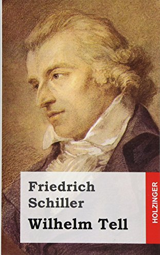 9781482721096: Wilhelm Tell (German Edition)