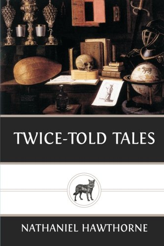 9781482721416: Twice-Told Tales