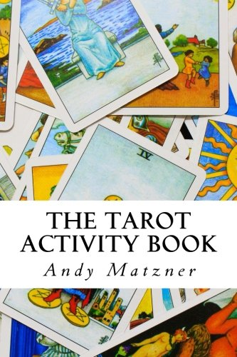 9781482722680: The Tarot Activity Book: A Collection of Creative and Therapeutic Ideas for the Cards