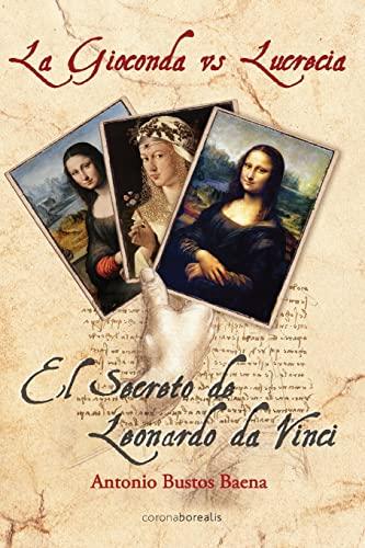 9781482724356: La Gioconda vs Lucrecia (Spanish Edition)
