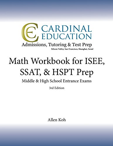 9781482725582: Math Workbook for ISEE, SSAT, & HSPT Prep: Middle & High School Entrance Exams, 3rd Edition