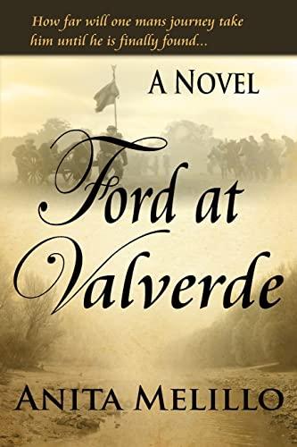 9781482728323: Ford At Valverde: A Historical Civil War Era Novel