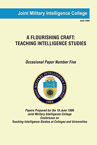 9781482729474: A Flourishing Craft: Teaching Intelligence Studies (Occasional Paper) (Volume 5)