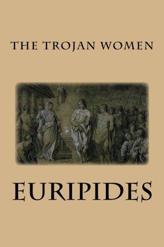 9781482729993: The Trojan Women