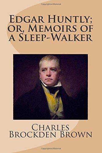 9781482730104: Edgar Huntly; or, Memoirs of a Sleep-Walker