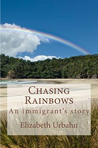Chasing Rainbows: Elizabeth Urbahn