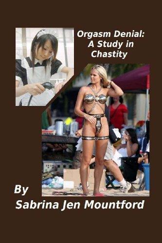 9781482730814: Orgasm Denial : A Study in Chastity: The BDSM Studies (Volume 2)