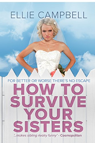 9781482731552: How to Survive Your Sisters