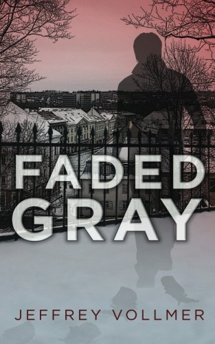 Faded Gray: Vollmer, Mr Jeffrey John