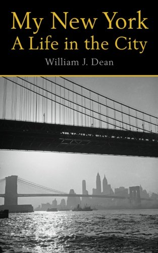 9781482734690: My New York A Life in the City