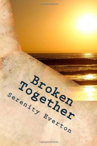 9781482734966: Broken Together