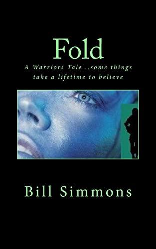 9781482735642: Fold: A Warriors Tale