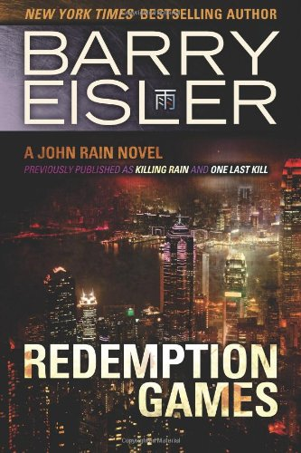 9781482736229: Redemption Games (previously published as Killing Rain and One Last Kill) (John Rain series)