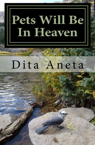9781482736489: Pets Will Be In Heaven: For God So Loved the World