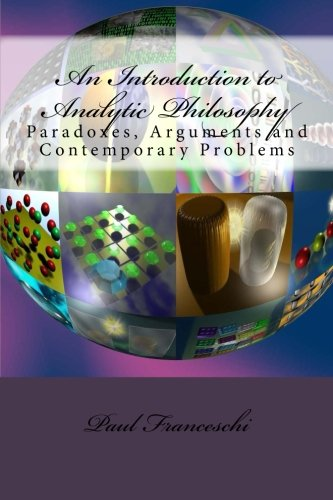 9781482739831: An Introduction to Analytic Philosophy: Paradoxes, Arguments and Contemporary Problems