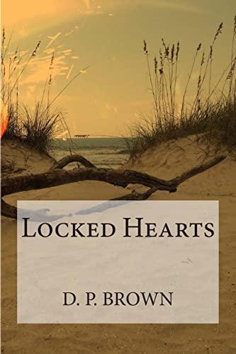 9781482740707: Locked Hearts