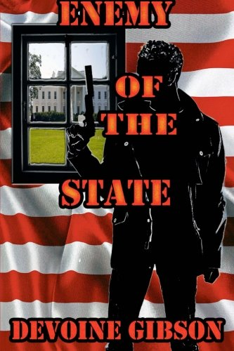 9781482740721: Enemy Of The State