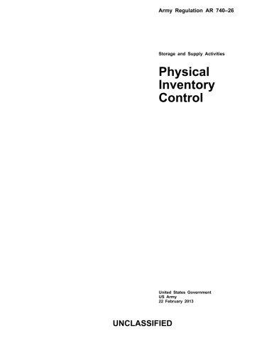 9781482741728: Army Regulation AR 740-26 Storage and Supply Activities Physical Inventory Control 22 February 2013