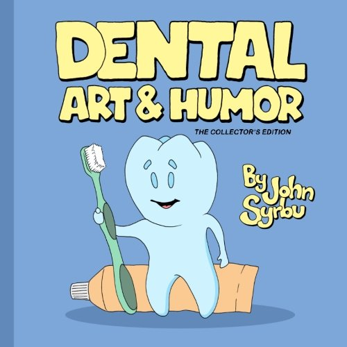 9781482741889: Dental Art and Humor: The Collector's Edition