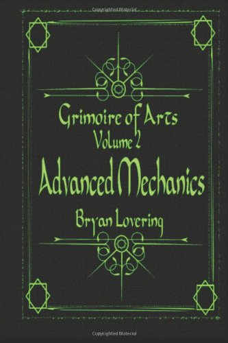 9781482742060: Grimoire of Arts Volume 2: Advanced Mechanics