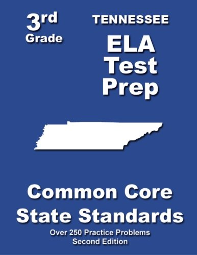 9781482742398: Tennessee 3rd Grade ELA Test Prep: Common Core Learning Standards
