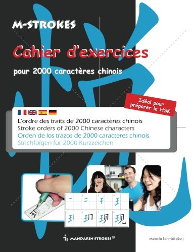 9781482742473: Cahier d'exercices de caractères chinois simplifiés: L'ordre des traits de 2000 caractères chinois (French Edition)