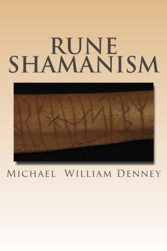 9781482744934: Rune Shamanism: The Forgotten Method of Galdor