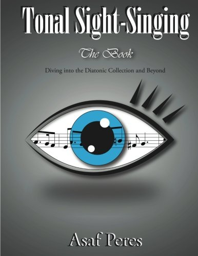 Tonal Sight-Singing, the Book: Peres, Asaf
