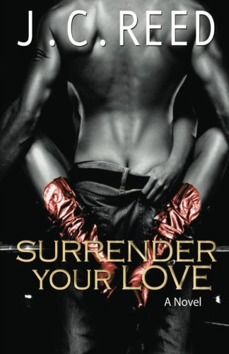 9781482747638: Surrender Your Love