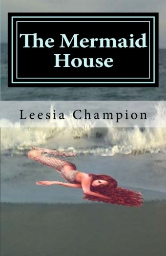 9781482750157: The Mermaid House