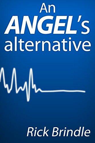 9781482750942: An Angel's Alternative