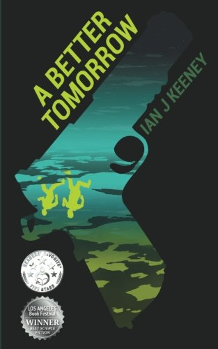 A Better Tomorrow: Keeney, Ian J.