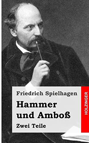 9781482751659: Hammer und Amboß: Zwei Teile
