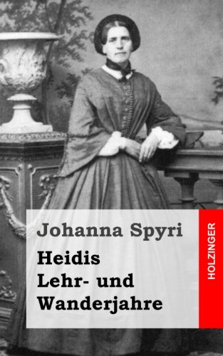 9781482751734: Heidis Lehr- und Wanderjahre