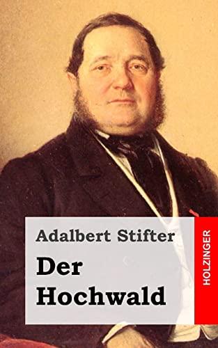9781482751970: Der Hochwald (German Edition)