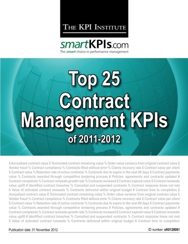 9781482752533: Top 25 Contract Management KPIs of 2011-2012