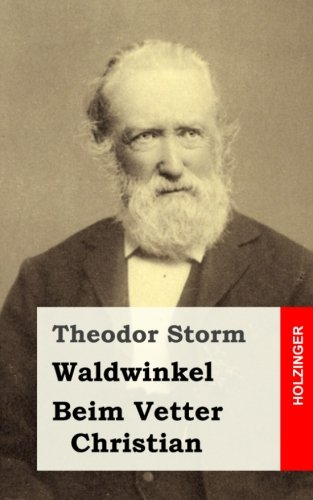 9781482752991: Waldwinkel / Beim Vetter Christian (German Edition)