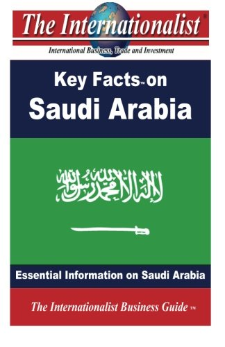 9781482753721: Key Facts on Saudi Arabia: Essential Information on Saudi Arabia (The Internationalist Business Guides)